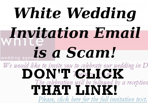 white wedding agency, email scam, phishing