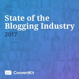 Blogging Industry Report 2017